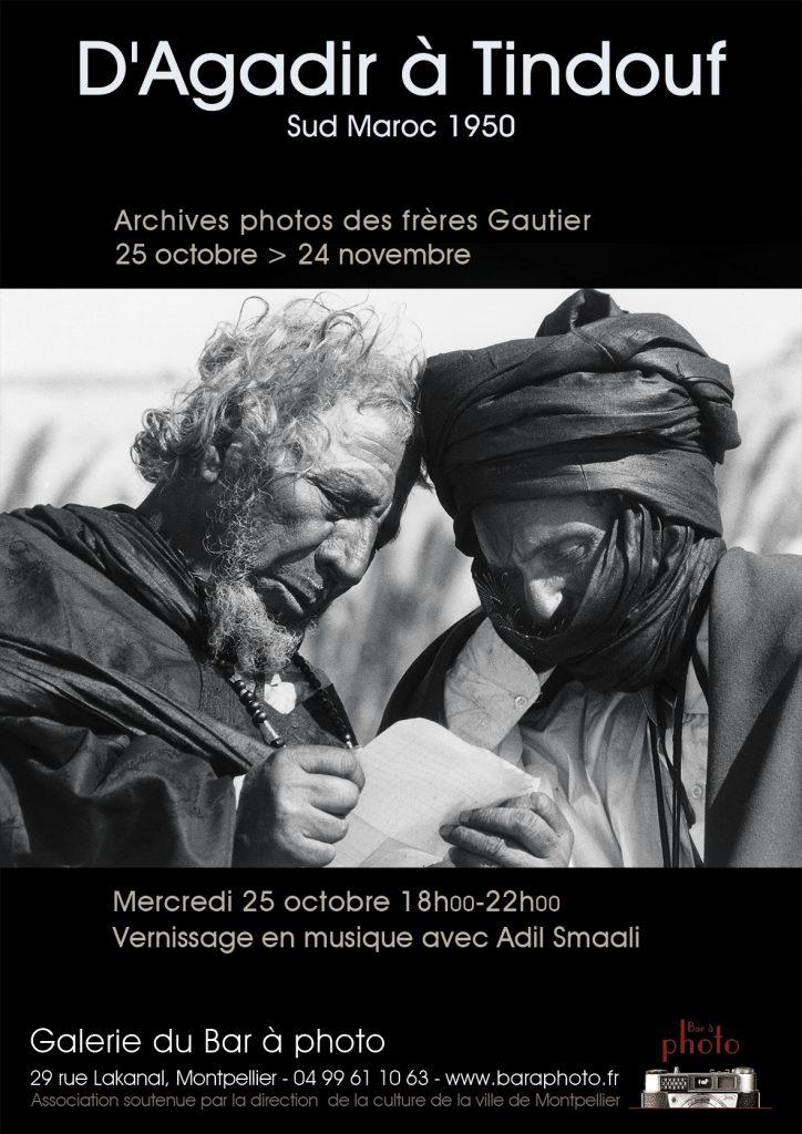 D'Agadir à Tindouf : Les archives photographiques des frères Gautier : Exposition à la Galerie du Bar à Photo |Montpellier